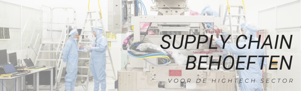 Supply Chain behoeften voor de Hightech sector